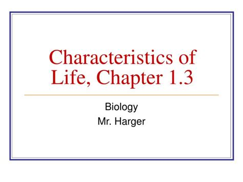 Characteristics Of Life, Chapter 1.3 Powerpoint