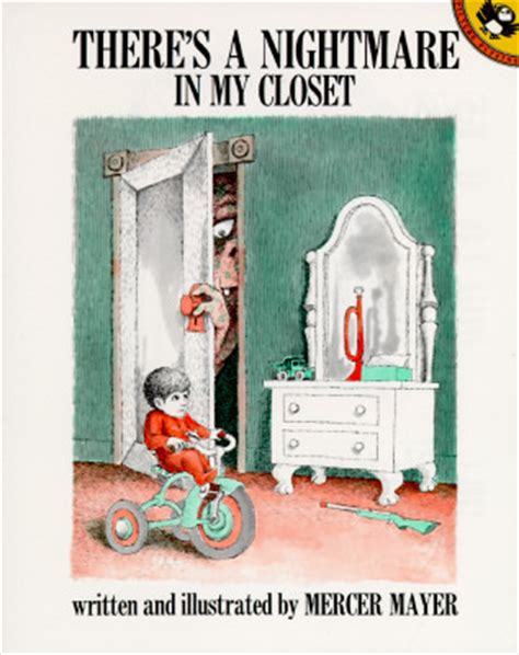 nightmare in my closet there s a nightmare in my closet by mercer mayer reviews