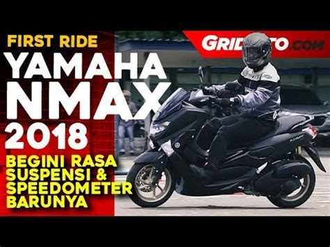 Nmax 2018 Test Ride by Yamaha Nmax 155 Abs 2018 Ride Review Gridoto