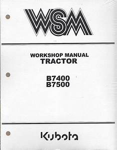 Kubota B7400 B7500 Wsm Service Manual Download