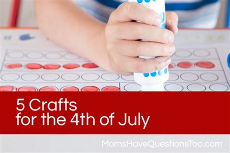 preschool 4th of july crafts questions 212 | 5 Crafts for the 4th of July www.momshavequestionstoo.com