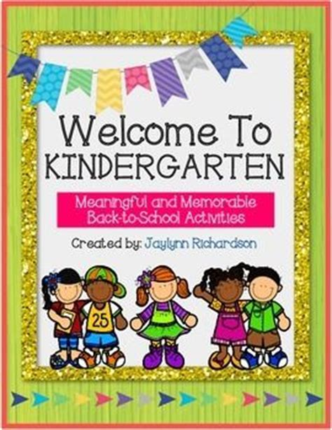 welcome to kindergarten meaningful and memorable back to 884 | 735fb818e213470aa99871444a818bcb