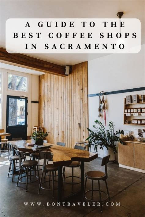Sacramento neighborhoods have some amazing coffee shops all offering something just a little bit different. A Guide to The Best Coffee Shops in Sacramento - Bon Traveler
