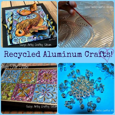recycled aluminum crafts craft sheets using cookie sheet disposable suzyssitcom projects different metal materials arts paper structure committee ship 2007
