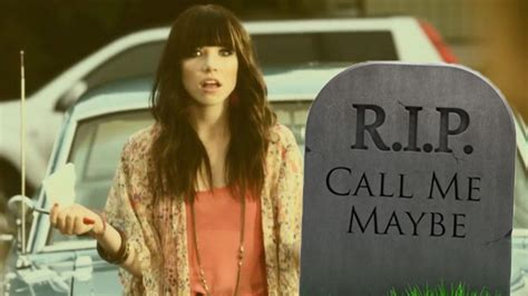Rip Call Me Maybe