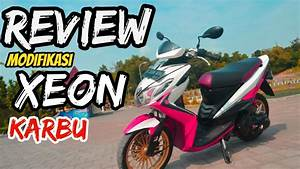 Review Modifikasi Xeon Karbu 125