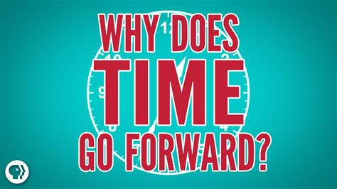 Why Does Time Go Forward? - YouTube