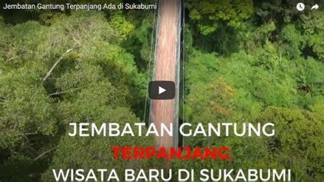 jembatan gantung sepanjang  menter   sukabumi
