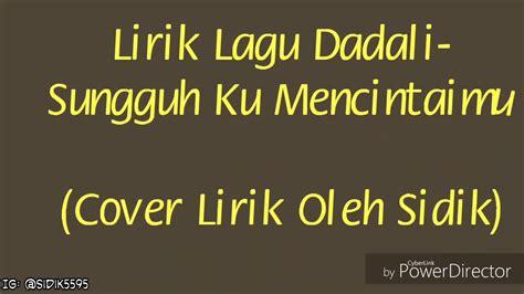 Sungguh Ku Mencintaimu (cover Lirik