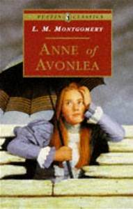 Anne of Avonlea (Anne Shirley, book 2) by L M Montgomery