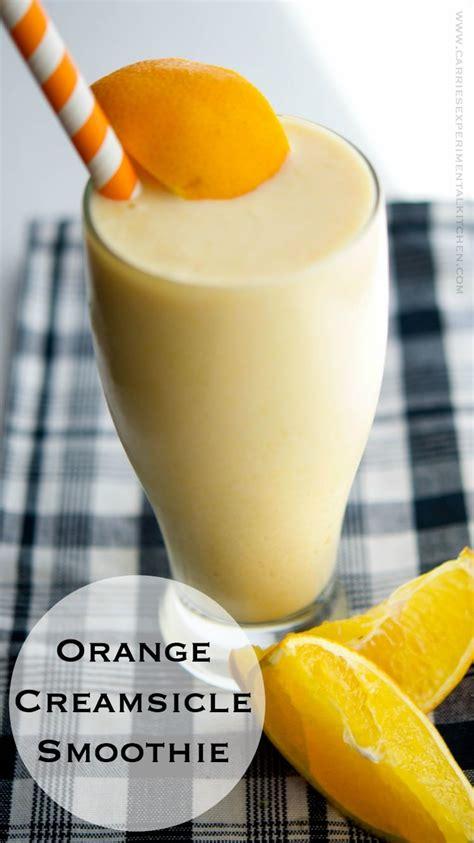 orange creamsicle smoothie carries experimental kitchen