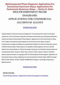 Multicomponent Phase Diagrams Applications For Commercial Aluminum Alloys Belov Nikolay A Eskin Dmitry G Aksenov Andrey A