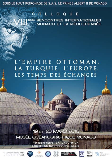 Titre Dans L Empire Ottoman by Colloque Gt L Empire Ottoman La Turquie L Europe Les