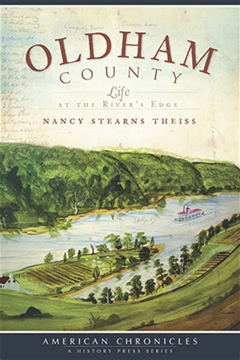 Oldham County: Life at the River's Edge by Nancy Stearns ...