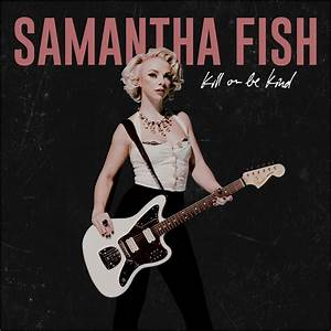 Samantha Fish Samantha Fish