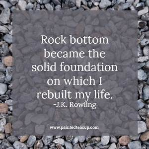 6 Quotes to Enc... Rock Foundation Quotes