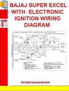 Bajaj Super Excel With Electronic Ignition Wiring Diagram