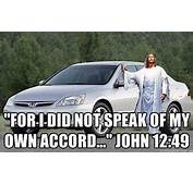 Catholic Humor Lol Funny Meme Jesus Accord Honda
