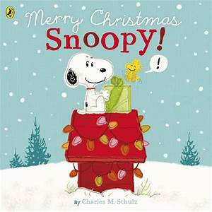 Peanuts: Merry Christmas Snoopy! by Charles M. Schulz