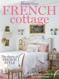 country cottage magazine Victoria Classics French Cottage 2015