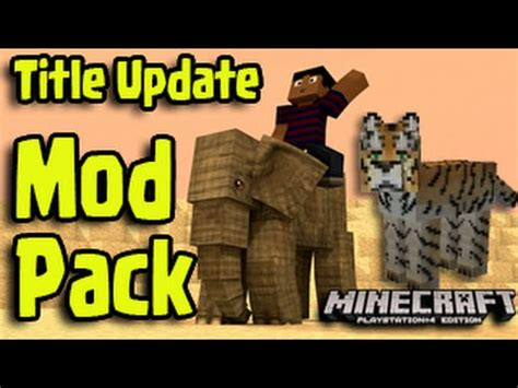 minecraft ps ps xbox title update mods mo