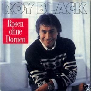 Rosen Ohne Dornen : roy black single rosen ohne dornen extrem ~ Lizthompson.info Haus und Dekorationen