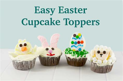 easy easter cupcake ideas easy easter cupcake toppers sprinkle some fun
