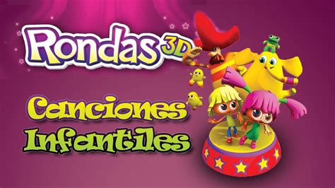 Enganchado Musical De Rondas Y Canciones Infantiles Youtube