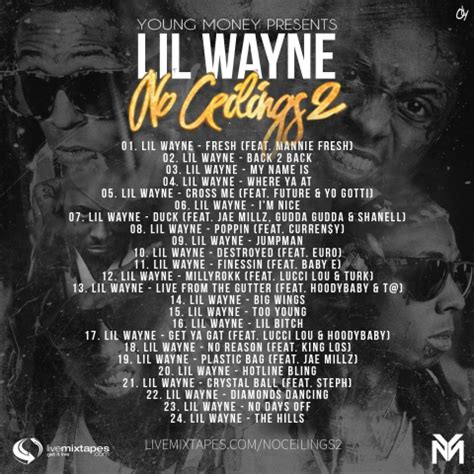lil wayne i got no ceilings lil wayne no ceilings 2 tracklist revealed