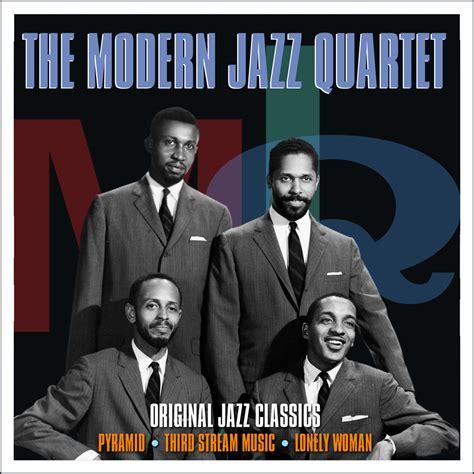 the modern jazz quartet the modern jazz quartet original jazz classics