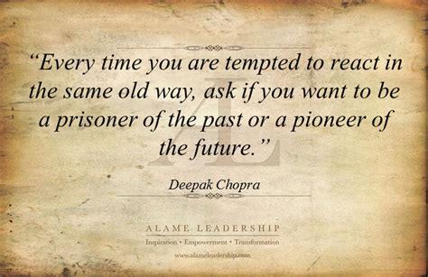 deepak chopras week al inspiring quote