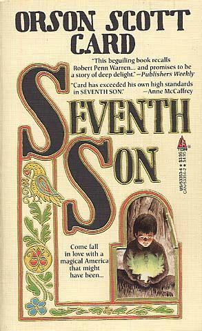 Seventh Son By Orson Scott Card Fictiondb