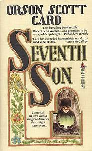 Seventh Son by Orson Scott Card - FictionDB