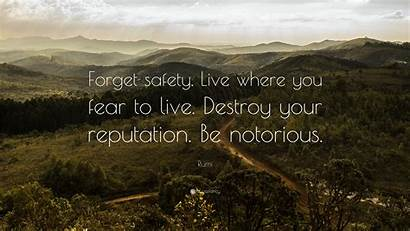 Rumi Quotes Fear Safety Wallpapers Destroy Forget