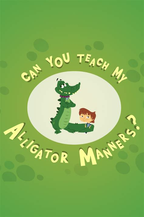 manners alligator teach wiki soundeffects