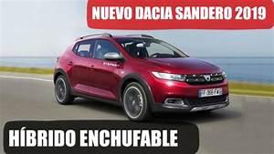 Defaut Dacia Sandero : nuevo dacia sandero h brido 2019 lo que sabemos hasta ahora youtube ~ Medecine-chirurgie-esthetiques.com Avis de Voitures
