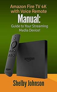 Download Amazon Fire Tv 4k With Voice Remote Manual  Guide