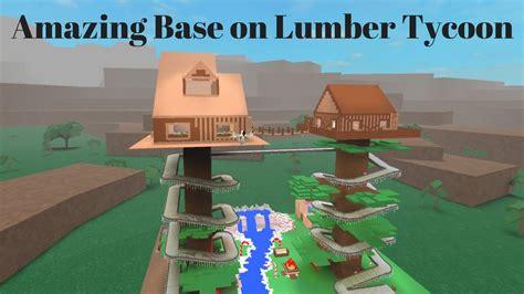 amazing base  lumber tycoon  vid