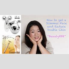 How To Get A Slimmer Face And Reduce Double Chin Beauty Xbb Youtube