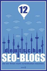 Die Besten Blogs : die 12 besten deutschen seo blogs infografik winlocal ~ A.2002-acura-tl-radio.info Haus und Dekorationen