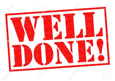 Well Done Images List Of Synonyms And Antonyms Of The Word Well Done