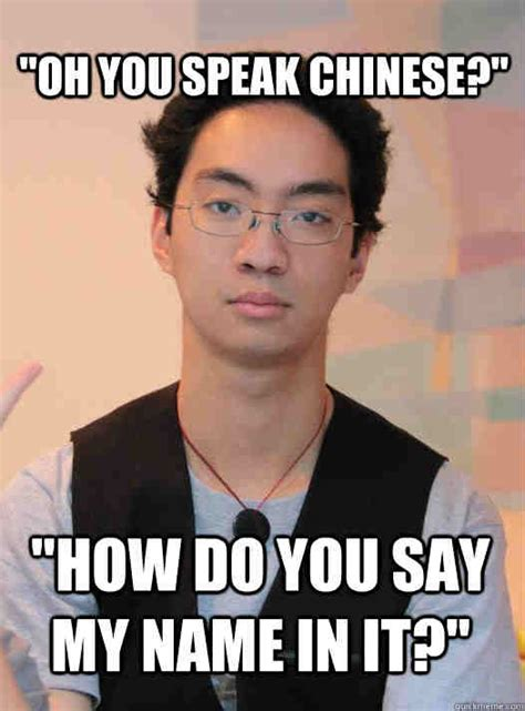 Funny Name Meme - 20 chinese memes that are just plain funny sayingimages com