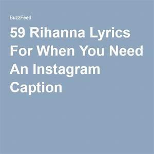Best 25+ Rihann... Rihanna Ig Quotes