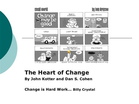 Kotter And Cohen The Heart Of Change by 8 Steps For Corporate Change