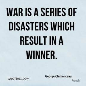 George Clemence... War Result Quotes