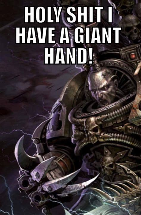 holy i have a warhammer 40 000 know your meme