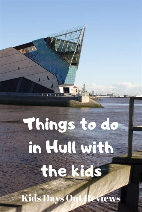 Things to do in Hull with the kids | Days out with kids