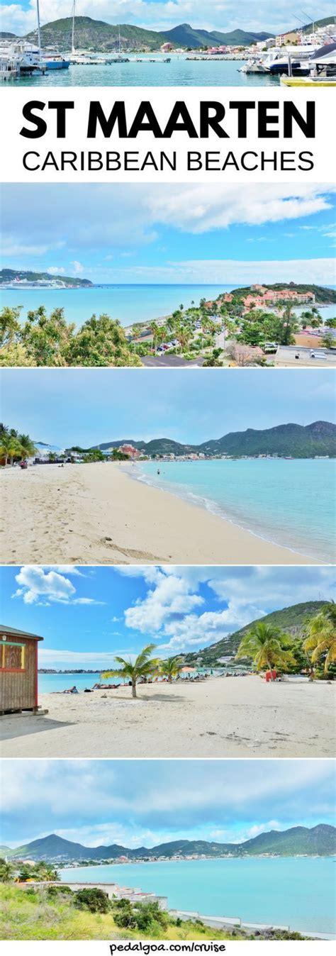 St Maarten Beaches Things To Do Near St Maarten Cruise