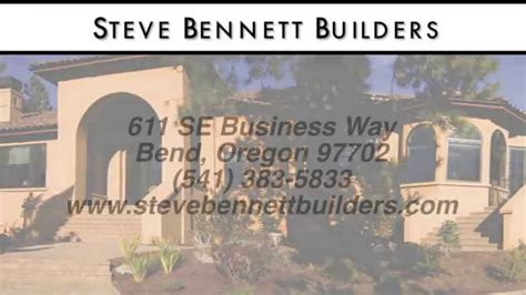 Steve Bennett Builders Reviews Bend Oregon Custom