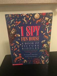 I Spy  Fun House   A Book Of Picture Riddles By Jean Marzollo  1993  Hardcover  9780590462938